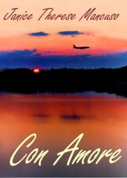 Con Amore ebook by Janice Therese Mancuso