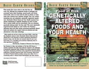 Genetically Altered Foods and Your Health ebook by Ken Roseboro