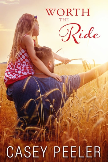 Worth the Ride ebook by Casey Peeler