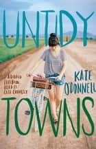 Untidy Towns ebook by