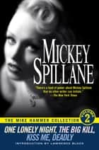 The Mike Hammer Collection, Volume II ebook by Mickey Spillane