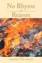 No Rhyme or Reason ebook by