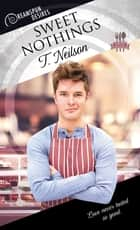 Sweet Nothings ebook by T. Neilson