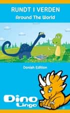 Rundt I Verden ebook by Dino Lingo