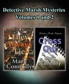 Detective Marsh Mysteries Volumes 1 and 2 ebook by Mark Connolly