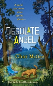 Desolate Angel ebook by Chaz McGee