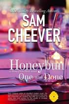 Honeybun One and Done ebook by Sam Cheever