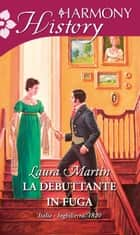 La debuttante in fuga ebook by Laura Martin