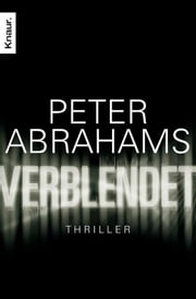 Verblendet - Thriller ebook by Peter Abrahams