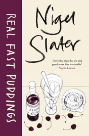 Real Fast Puddings ebook by Nigel Slater