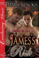 James's Risk ebook by Marcy Jacks