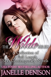 The Wilde Series: Set of 3 Full Length Novels ebook by Janelle Denison