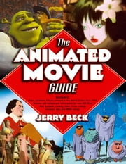 The Animated Movie Guide ebook by Beck, Jerry