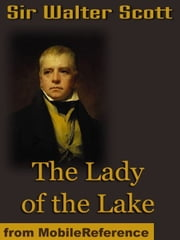 The Lady Of The Lake (Mobi Classics) ebook by Sir Walter Scott