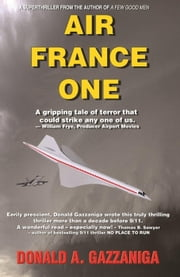 Air France One ebook by Donald Gazzaniga
