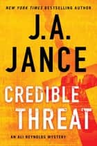 Credible Threat ebook by J.A. Jance