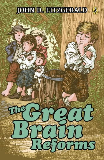 The Great Brain Reforms ebook by John D. Fitzgerald