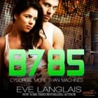 B785 audiobook by Eve Langlais