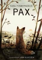 Pax ebook by Sara Pennypacker,Jon Klassen