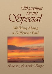 Searching for the Special ebook by Lauren Frederick Krupa
