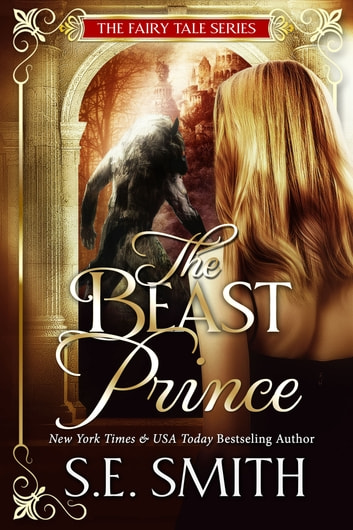 The Beast Prince ebook by S.E. Smith