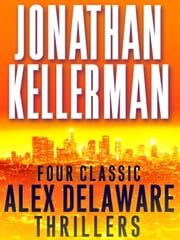 Four Classic Alex Delaware Thrillers 4-Book Bundle - Silent Partner, Devil's Waltz, Bad Love, Self-Defense ebook by Jonathan Kellerman