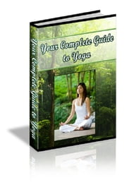 Your Complete Guide to Yoga ebook by Anonymous