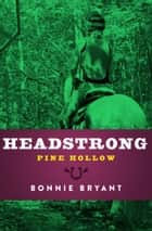 Headstrong ebook by Bonnie Bryant
