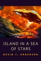 Island in a Sea of Stars - A Tor.Com Original set in the Saga of Shadows: The Dark Between the Stars ebook by