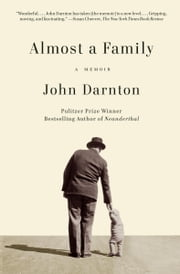 Almost a Family ebook by John Darnton