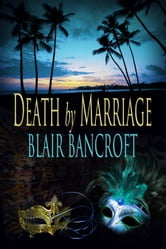 Death by Marriage ebook by Blair Bancroft