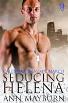 Seducing Helena ebook by Ann Mayburn