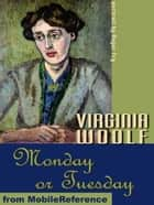 Monday Or Tuesday (Mobi Classics) ebook by Virginia Woolf