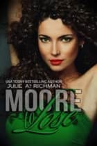 Moore to Lose ebook by Julie A. Richman