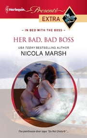Her Bad, Bad Boss ebook by Nicola Marsh