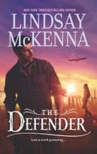 The Defender ebook by Lindsay McKenna