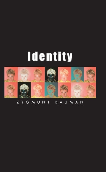 Identity ebook by zygmunt bauman 9780745637181 rakuten kobo identity coversations with benedetto vecchi ebook by zygmunt bauman fandeluxe