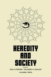 Heredity and Society ebook by Porter, Ian