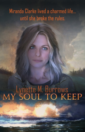 My Soul to Keep - Book One ebook by Lynette M. Burrows