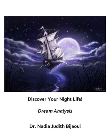 Discover Your Night Life! Dream Analysis ebook by Nadia Judith Bijaoui