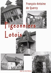 Pigeonniers lotois ebook by Kobo.Web.Store.Products.Fields.ContributorFieldViewModel