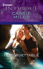 Unforgettable ebook by Cassie Miles