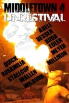 Middletown 4 - Unrestival ebook by Brent Abell, Rebecca Besser, Frank J. Edler,...