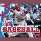 Stars of Baseball audiobook by Mari Schuh