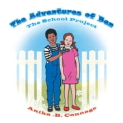 The Adventures of Ben ebook by Anika .B. Connage
