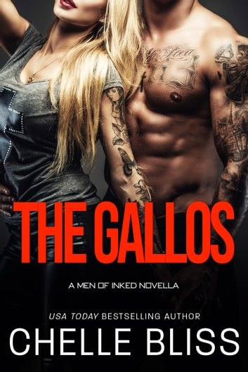 The Gallos ebook by Chelle Bliss