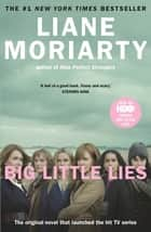 Big Little Lies ebook by