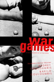 War Games ebook by Audrey Couloumbis,Akila Couloumbis