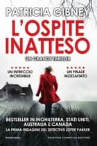 L'ospite inatteso ebook by Patricia Gibney
