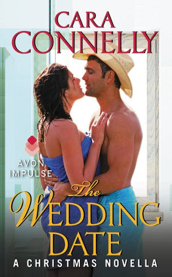 The Wedding Date - A Christmas Novella ebook by Cara Connelly